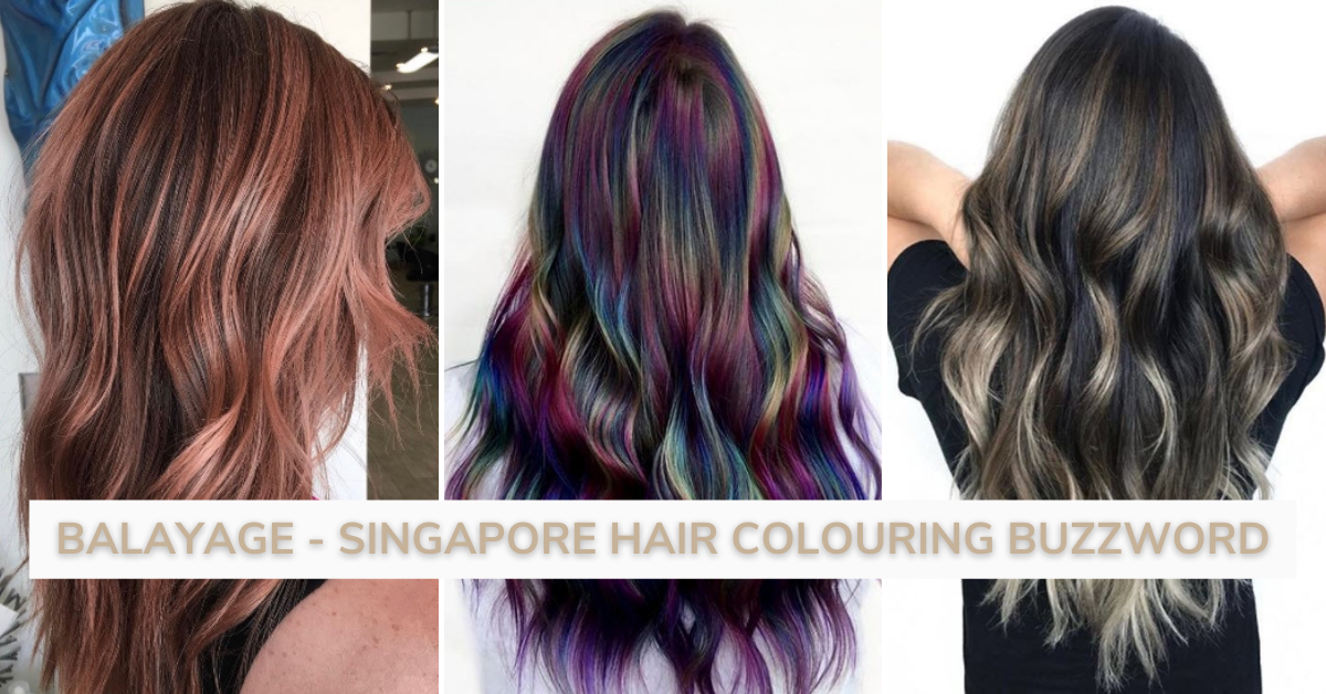 Balayage Singapore Hair Colouring